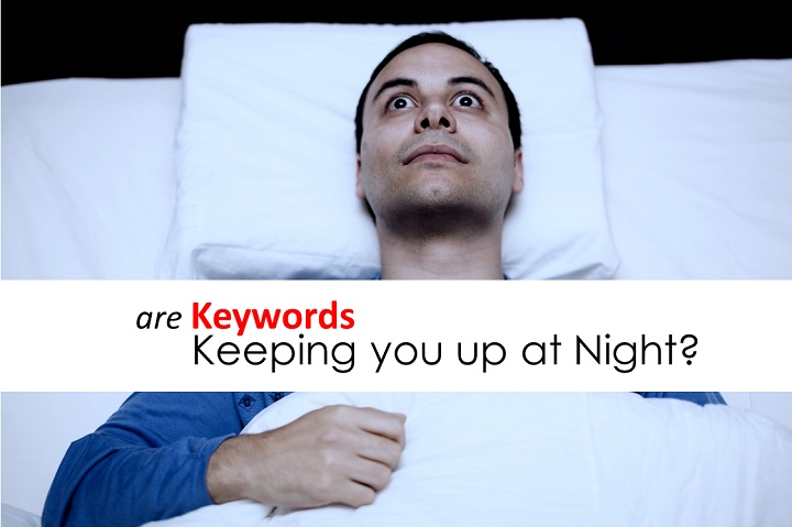 are keywords keeping you up at night?