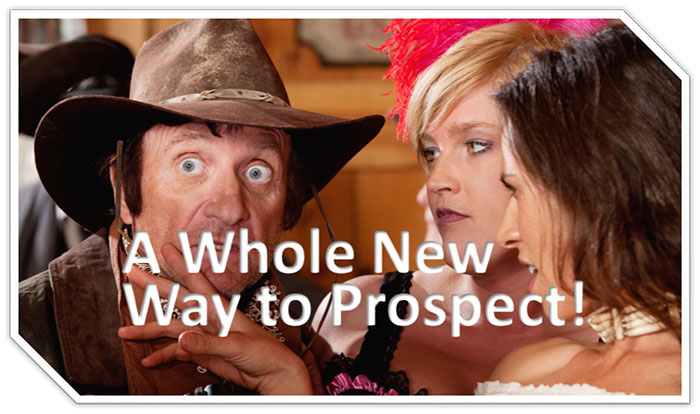 a whole new way to prospect