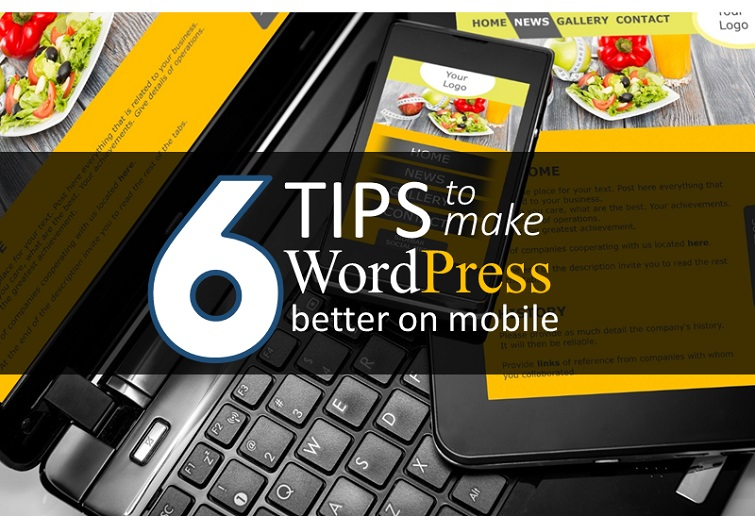 6 tips to make wordpress better on mobile