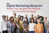 Digital Marketing Blueprint, When all You Need is the Plan
